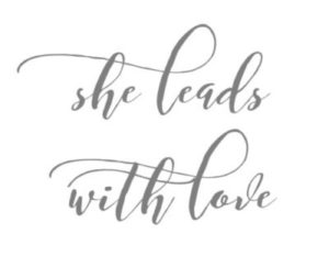 She Leads With Love